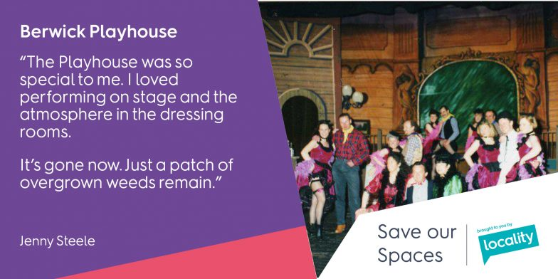 "Berwick Playhouse - ""The Playhouse was so special to me. I loved performing on stage and the atmosphere in the dressing rooms. It's gone now. Just a patch of overgrown weeds remain."" - Jenny"